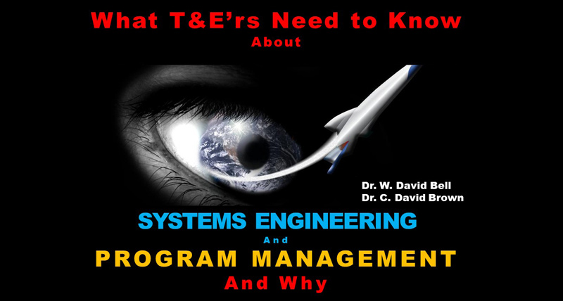 What T&E'rs Need to Know about Program Management and Systems Engineering and Why